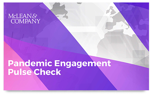 Mclean Pandemic Engagement Pulse Check